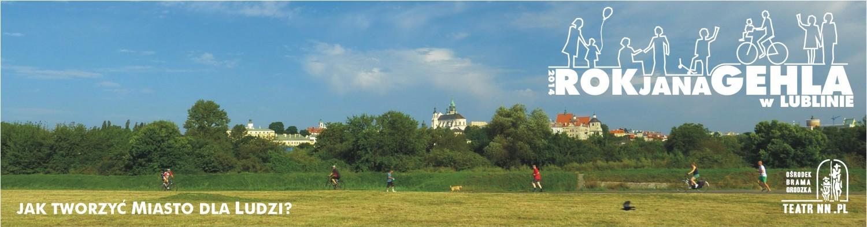 Rok Jana Gehla w Lublinie